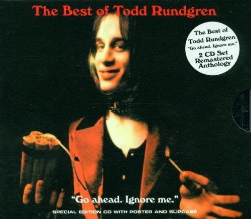 Go Ahead Ignore Me: The Best of Todd Rundgren (Best Of Todd Rundgren)