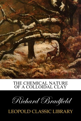 Download The Chemical Nature of a Colloidal Clay pdf epub