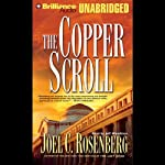The Copper Scroll: Political Thrillers Series #4 | Joel C. Rosenberg