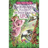 Encounter in the Pleiades: An Inside Look at UFOs