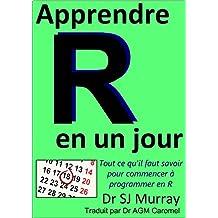 Apprendre R en un Jour (French Edition)