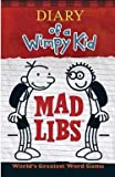 img - for Patrick Kinney: Diary of a Wimpy Kid Mad Libs (Paperback); 2015 Edition book / textbook / text book
