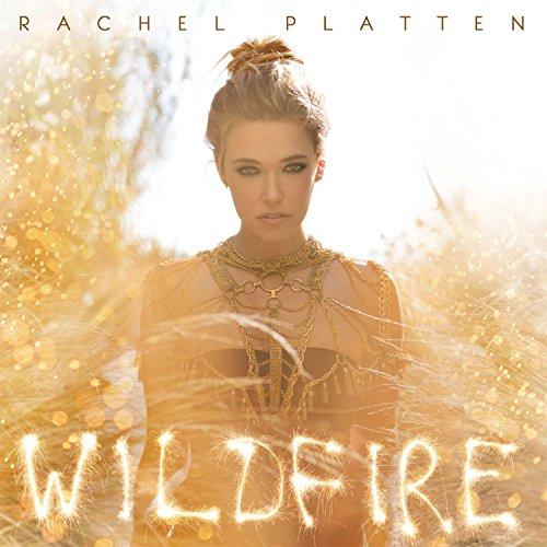 Rachel Platten: Wildfire