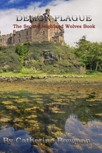 Demon Plague: The Second Highland Wolves Book (Volume 2) pdf epub
