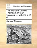 The Works of James Thomson In, James Thomson, 1170669808