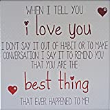 Handmade Valentine's Day Card 'I Love You…You Are The Best Thing That Ever Happened To Me!'