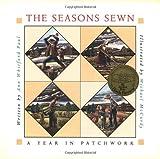The Seasons Sewn, Ann Whitford Paul, 0152769188