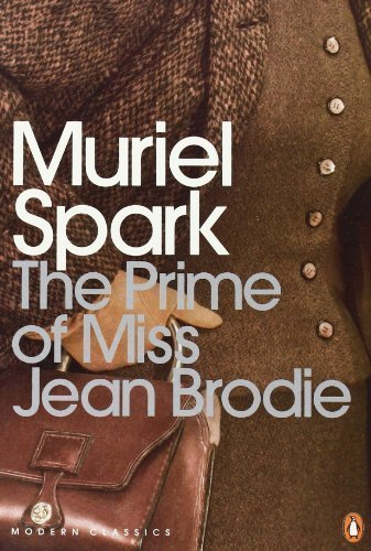 """""""The Prime of Miss Jean Brodie (Penguin Modern Classics) by Spark, Muriel New Edition (2000)"""""""