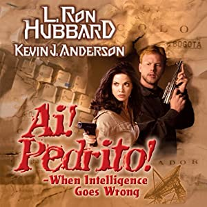 Ai! Pedrito!: When Intelligence Goes Wrong Audiobook