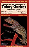 General Care and Maintenance of Tokay Geckos, Sean McKeown and Jim Zaworski, 1882770382