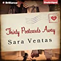 Thirty Postcards Away Audiobook by Sara Ventas, Erica Mena (translator) Narrated by Julia Whelan, Will Damron