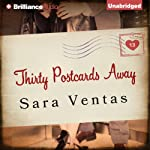 Thirty Postcards Away | Sara Ventas,Erica Mena (translator)