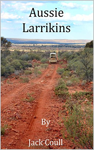 Book: Aussie Larrikins by Jack Coull