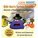 Billy Boo's Turkey Trouble: Almost a Thanksgiving Disaster (The Delia and Billy Boo Series) (Volume 2)