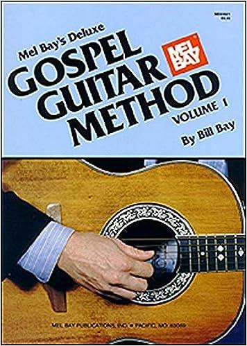 Gospel Guitar Method 1: Amazon.es: William Bay: Libros en ...