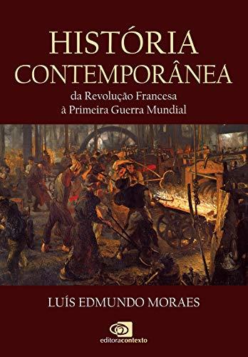 História Contemporânea Luís Edmundo Moraes