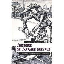 HISTOIRE DE L'AFFAIRE DREYFUS T01 (L') : L'AFFAIRE DU CAPITAINE DREYFUS 1894-1897