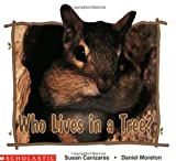 Who Lives in a Tree?, Susan Canizares and Betsey Chessen, 0590158562