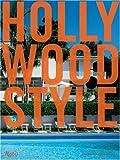 Hollywood Style, Diane Dorrans Saeks and Tim Street-Porter, 0847826554