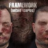 Untold Stories by Framework
