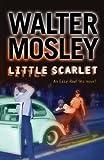 Little Scarlet: Easy Rawlins 9 (The Easy Rawlins Mysteries)