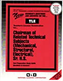 Chairman, Related Technical Subjects (Mechanical, Structural, Electrical), Sr. H. S., Rudman, Jack, 0837381711