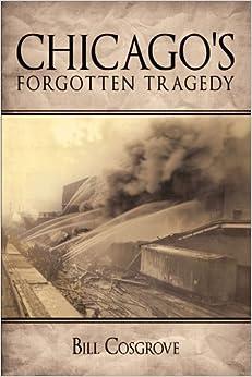 Chicago's Forgotten Tragedy