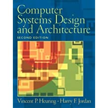 Computer Systems Design and Architecture (2nd Edition)