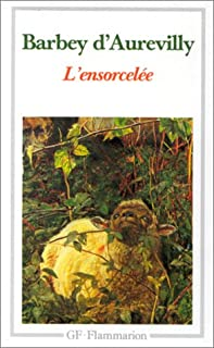 L'ensorcelée, Barbey d'Aurevilly, Jules- Amédée