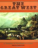 The Great West, Charles Neider, 0306807610