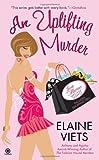 An Uplifting Murder, Elaine Viets, 0451231708