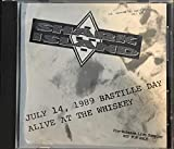Alive At The Whiskey Bastille Day July 14, 1989