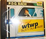 P.D.Q. Bach (WTWP Classical Talkity-Talk Radio)