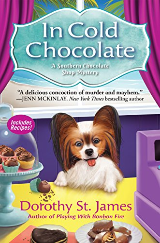 In Cold Chocolate: A Southern Chocolate Shop Mystery by [Dorothy St. James]