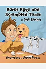 Burnt Eggs and Scrambled Toast Paperback