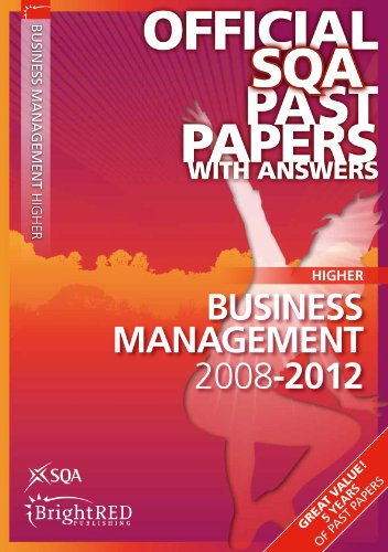 Download Business Management Higher Sqa Past Papers 2012 (Official Sqa Past Papers with Answers) pdf