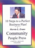 Finding Your Investors Made Easy : 10 Steps to a Perfect Business Plan, Evans, Mervin L., 0914391321