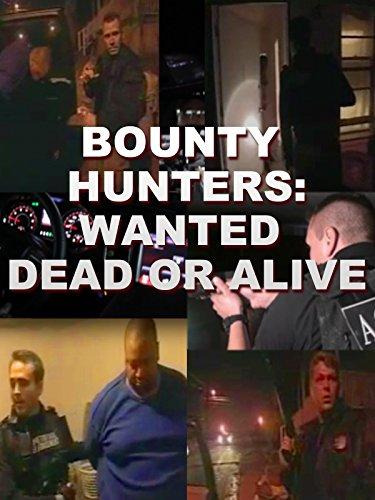 Bounty Hunters: Dead or Alive