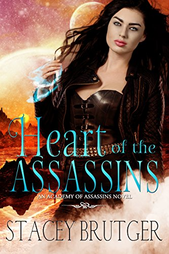 Heart of the Assassins (An Academy of Assassins Novel Book 2) cover