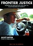 Frontier Justice, Scott Ritter, 1893956474