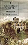 Monsieur: Or the Prince of Darkness (The Avignon quintet)