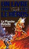La Planète rebelle - LDVELH - Les Défis Fantastiques n° 18 par Waterfield