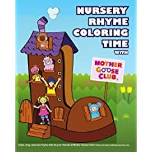 Nursery Rhyme Coloring Time with Mother Goose Club