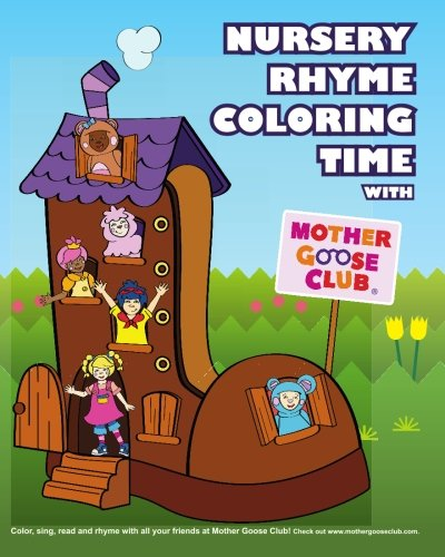 (Nursery Rhyme Coloring Time with Mother Goose Club)