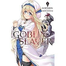 Goblin Slayer, Vol. 1 (light novel) (Goblin Slayer (Light Novel));Goblin Slayer (Light Novel)