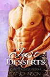 Just Desserts: A sexy trilogy of revenge (The Trilogy Series Book 3)