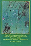 Park Management In Ghana Using Geographic Information ...