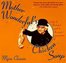 Mother Wonderful's Chicken Soup Myra Chanin