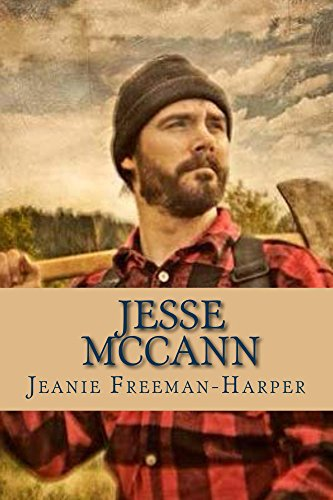 Jesse McCann: The Journey (The McCann Family Saga Book 1)