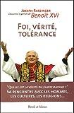 Image de Foi, vérité, tolérance (Decouvrez la pensee de Beniot XVI)